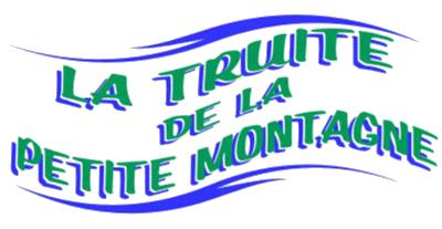 La Truite de la Petite Montagne